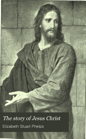 The story of Jesus Christ: an interpretation