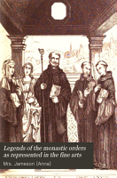 Legends of the Monastic Orders as Represented in the Fine Arts PDF
