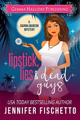 Lipstick  Lies   Dead Guys