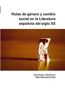 Roles de g  nero y cambio social en la Literatura espa  ola del siglo XX PDF