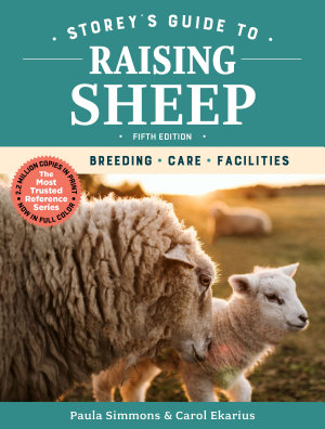 Storey s Guide to Raising Sheep  5th Edition