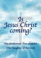 Is Jesus Christ coming  PDF