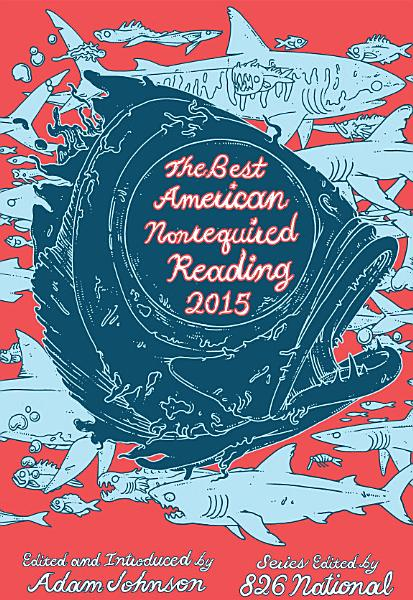 Download The Best American Nonrequired Reading 2015 Book