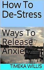 How To De-Stress: