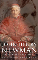 John Henry Newman and the Path to Sainthood PDF