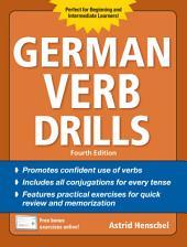 German Verb Drills, Fourth Edition: Edition 4