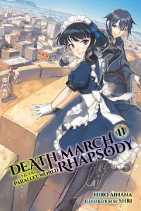 Death March to the Parallel World Rhapsody  Vol  11  light novel  Book