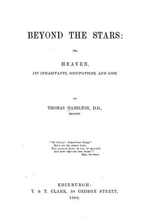 Beyond the stars  or  Heaven  its inhabitants  occupations  and life PDF