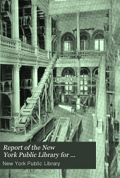Report of the New York Public Library for ...