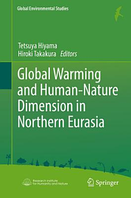Global Warming and Human   Nature Dimension in Northern Eurasia