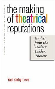 The Making of Theatrical Reputations PDF