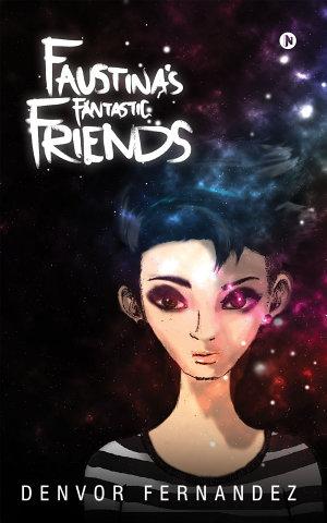 Faustina s Fantastic Friends