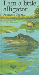 I Am a Little Alligator