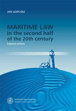 Maritime law in the second half of the 20th century. Selected articles