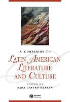 A Companion to Latin American Literature and Culture PDF