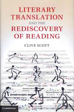 Literary Translation and the Rediscovery of Reading PDF