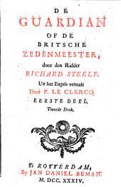 De guardian of de Britsche zedenmeester,: Volume 1