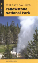 Best Easy Day Hiking Guide and Trail Map Bundle  Yellowstone National Park  With Map  PDF