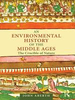An Environmental History of the Middle Ages