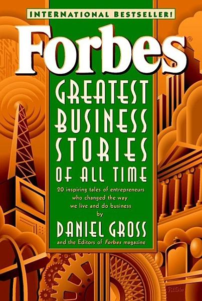 Download Forbes Greatest Business Stories of All Time Book