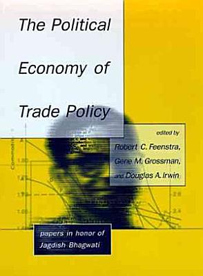 The Political Economy of Trade Policy PDF
