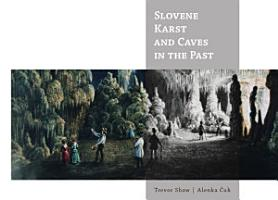 Slovene Karst and Caves in the Past PDF