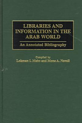 Libraries and Information in the Arab World PDF
