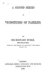 A Second Series of Vicissitudes of Families