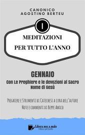 MEDITAZIONI PER TUTTO L'ANNO - Preghiere e Strumenti di Catechesi dell'autore : GENNAIO - Con le preghiere e le devozioni al Sacro Nome di Gesù