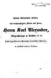 Die deutschen Dichter, von Gottsched bis zu Goethe's Tode: Geschichte, Schilderung und Kritik ihrer Werke und ihrer vorzüglichsten Schriften. Ein belehrendes und unterhaltendes Hausbuch