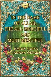 In The Name Of Allah, The All-Merciful And Most Merciful