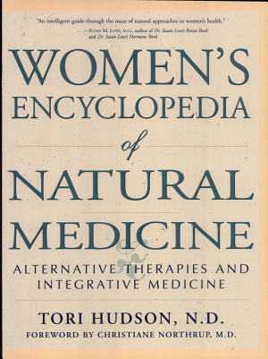 Women s Encyclopedia of Natural Medicine