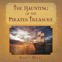 The Haunting of the Pirates Treasure