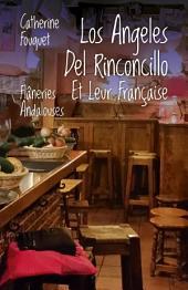 Los Ángeles Del Rinconcillo Et Leur Française: Flâneries Andalouses