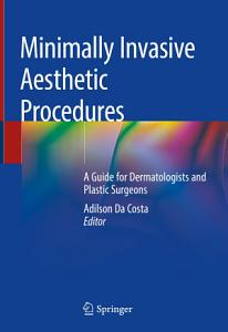 Minimally Invasive Aesthetic Procedures