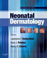 Neonatal Dermatology E Book PDF