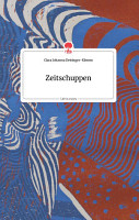 Zeitschuppen  Life is a Story   story one PDF