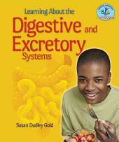 Learning about the Digestive and Excretory Systems