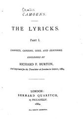The Lyricks [of] Camoens: Sonnets, Canzons, Odes and Sextines. Englished by Richard F. Burton, Volume 1