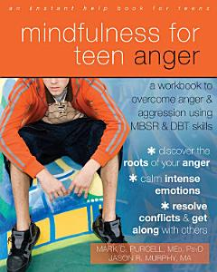 Mindfulness for Teen Anger Book