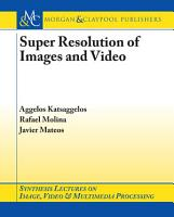 Super Resolution of Images and Video PDF