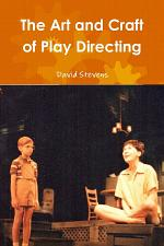 The Art and Craft of Play Directing