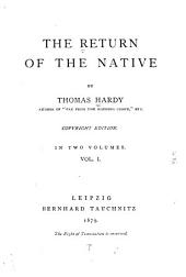 The Return of the Native: Volume 1