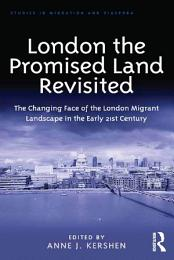 London the Promised Land Revisited