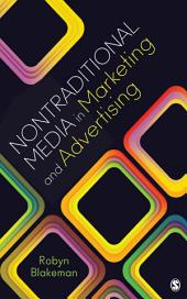 Nontraditional Media in Marketing and Advertising