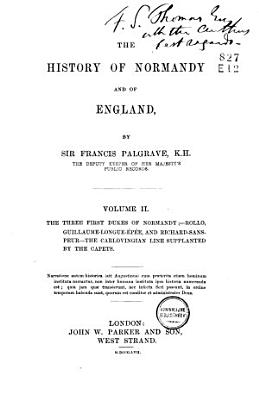 The History of Normandy and of England Till 1101