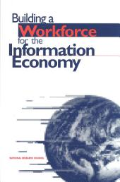 Building a Workforce for the Information Economy