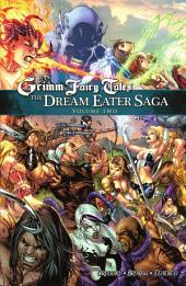 Grimm Fairy Tales The Dream Eater Saga Volume 2