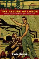 The Allure of Labor