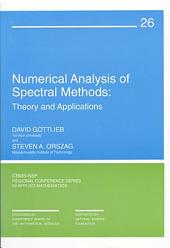 Numerical Analysis of Spectral Methods: Theory and Applications